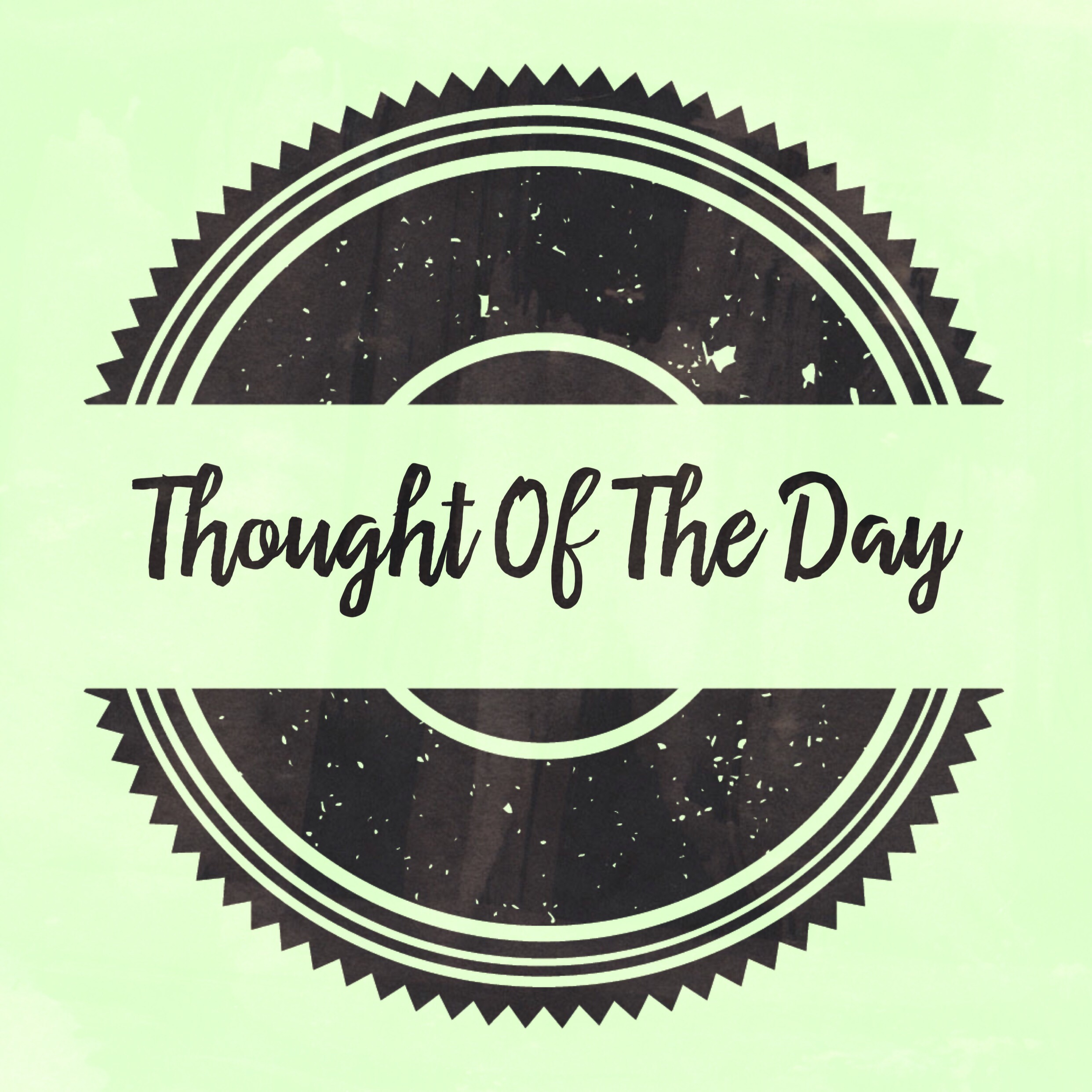 Thought of the day 01 – Everything has changed…