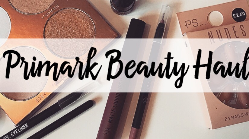 Primark Beauty Haul 💄
